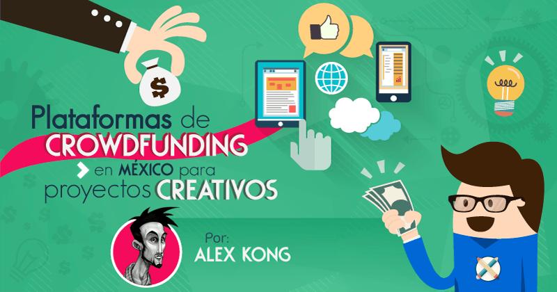 Sitios de crowdfunding en México por Alex Kong
