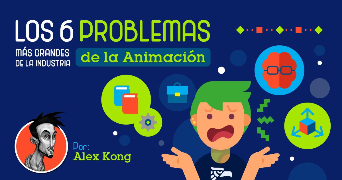 Los 6 problemas más grandes que tenemos en la Industria de la Animación en México y sus soluciones